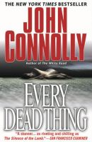 Every Dead Thing by John Connolly (Charlie Parker #1)