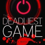 The Deadliest Game by Hal Ross