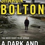 A Dark And Twisted Tide by S. J. Bolton