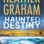 Haunted Destiny by Heather Graham