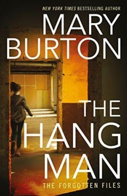 The Hangman by Mary Burton (The Forgotten Files #3)