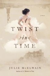 A Twist in Time by Julie McElwain (Kendra Donovan #2)