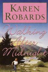 Throwback Books: Walking After Midnight by Karen Robards