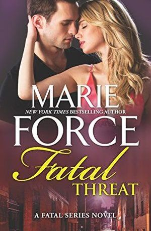 Fatal Threat by Marie Force (Fatal Series #11)