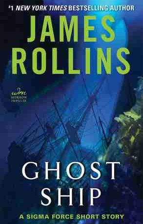 Ghost Ship by James Rollins (Sigma Force Series #12.5)