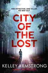 Book review: City of the Lost by Kelley Armstrong (Rockton #1)