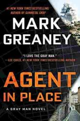 Book Review: Agent in Place by Mark Greaney
