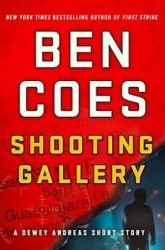 Book Review: Shooting Gallery by Ben Coes