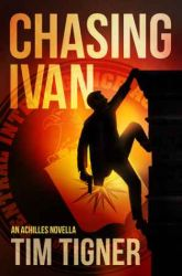 Book Review: Chasing Ivan by Tim Tigner