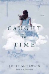 Book Review: Caught in Time by Julie McElwain