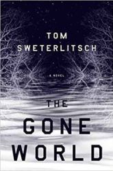 Book Review: The Gone World by Tom Sweterlitsch