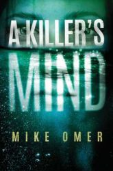 Book Review: A Killer's Mind by Mike Omer