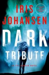 Book Review: Dark Tribute by Iris Johansen (Even Duncan #24)