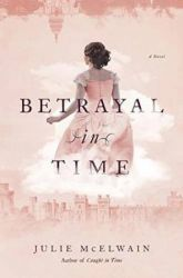 Book Review: Betrayal in Time by Julie McElwain (Kendra Donovan #4)