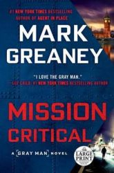 Book Review: Mission Critical by Mark Greaney
