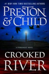 Book Review: Crooked River by Douglas Preston and Lincoln Child