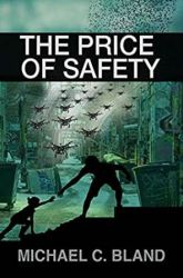 Book Review: The Price of Safety by Michael C. Bland