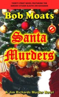 Santa Murders by Bob Moats