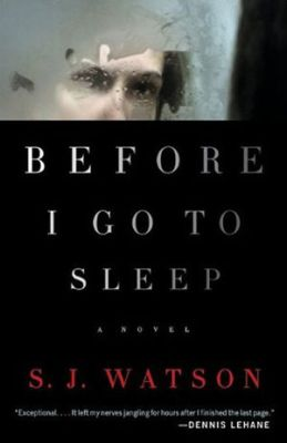 Befoore I Go To Sleep by S. J. Watson