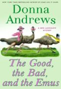 The Good, the Bad, and the Emu by Donna Andrews