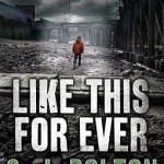 Like This For Every by S. J. Bolton