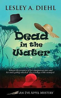 Dead in the Water by Lesley A. Diehl (Eve Appel Mystery #2)