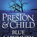Blue Labyrinth by Douglas Preston & Lincoln Child