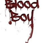 Blood Boy by Barry Lyga