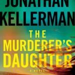 The Murderers Daughter by Jonathan Kellerman