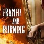 Framed and Burning by Lisa Brunette