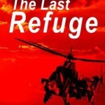 The Last Refuge by Martin Roy Hill