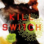 Kill Switch Jonathan Maberry