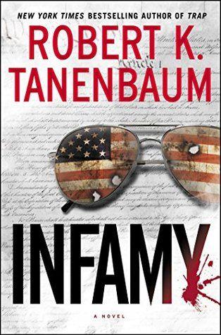 Infamy by Robert K. Tanenbaum (Butch Karp #28)