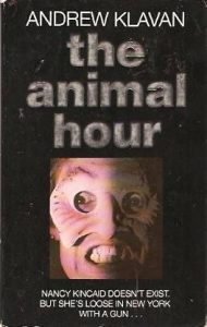 The Animal Hour by Andrew Klavan