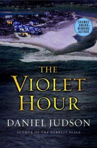 The Violet Hour by Daniel Judson