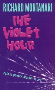 The Violet Hour Richard Montanari