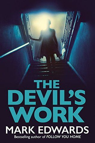 The Devil's Work by Mark Edwards