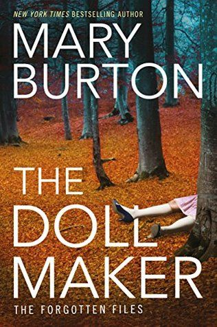 The Dollmaker by Mary Burton (The Forgotten Files #2)