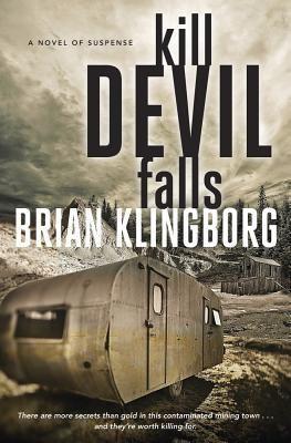 Kill Devil Falls by Brian Klingborg