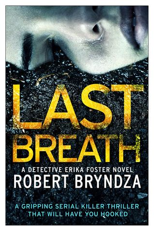Last Breath by Robert Bryndza (DCI Erika Foster #4)