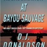 Assassination at Bayou Sauvage Donaldson