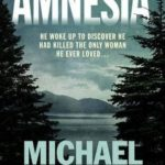 Amnesia by Michael Ridpath
