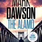 The Alamo by Mark Dawson