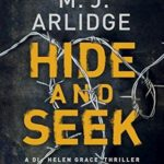 Hide And Seek M. J. Arlidge