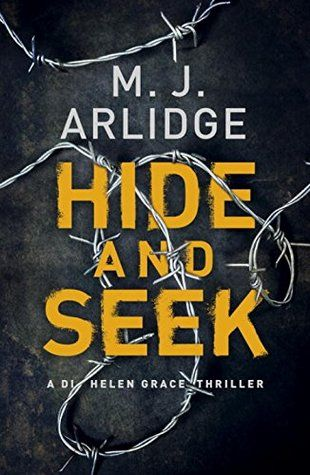 Hide and Seek by M.J. Arlidge (Helen Grace #6)