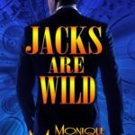 Jacks are Wild by Monique Martin