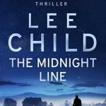 The Midnight Line Jack Reacher Lee Child