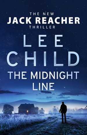 The Midnight Line Jack Reacher Lee Child