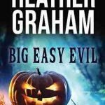 Big Easy Evil Heather Graham