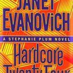 Janet Evanovich Hardcore Twenty Four
